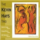 Kevin Hays: What Survives/Live in Paris