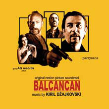 Album Balcancan Soundtrack by Kiril Dzajkovski