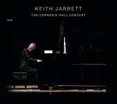 The Carnegie Hall Concert by Keith Jarrett