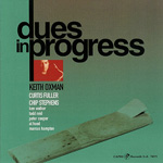 Album Dues in Progress by Keith Oxman