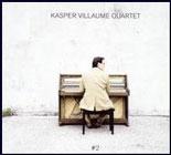 Kasper Villaume Quartet: #2