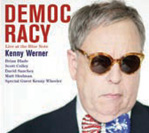 Kenny Werner: Democracy: Live at The Blue Note