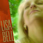 Album It's All About Love by Lisa Bell
