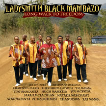 Ladysmith Black Mambazo: Long Walk to Freedom