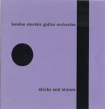 London Electric Guitar Orchestra: Sticks and Stones