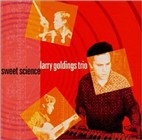 Larry Goldings Trio: Sweet Science