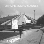 Lithops: Mound Magnet