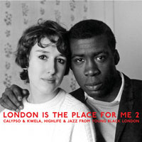 Various Artists: London Is The Place For Me 2