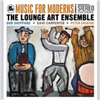 Lounge Art Ensemble: Music for Moderns