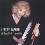 Lenore Raphael: A Beautiful Friendship