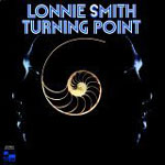 Lonnie Smith: Turning Point