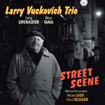 Album Street Scene by Larry Vuckovich
