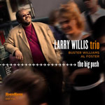 Larry Willis: The Big Push