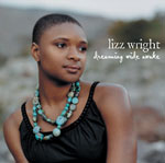Album Dreaming Wide Awake by Lizz Wright