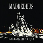 Madredeus: Faluas Do Tejo
