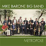 Mike Barone Big Band: Metropole
