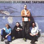 Blake Tartare by Michael Blake