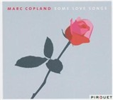 Marc Copland: Some Love Songs