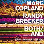 """Both/And"" by Marc Copland and Randy Brecker"