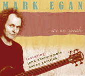 Mark Egan: As We Speak