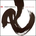 Marty Ehrlich: Line on Love