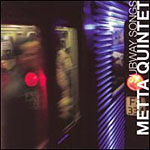 Metta Quintet: Subway Songs