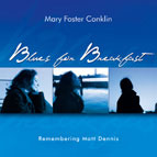 Mary Foster Conklin: Blues For Breakfast