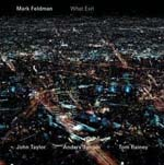 Mark Feldman: What Exit