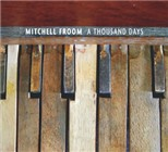 Mitchell Froom: A Thousand Days