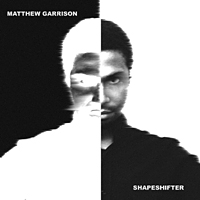 "Read ""Matt Garrison: Shapeshifter"" reviewed by Phil DiPietro"