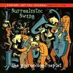 The Microscopic Septet: Surrealistic Swing