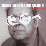 Misha Mengelberg Quartet: Four In One