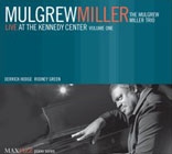 Album Live At the Kennedy Center, Volume 1 by Mulgrew Miller