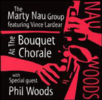 Marty Nau Group: At The Bouquet Chorale