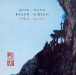 Mike Nock / Frank Gibson: Open Door
