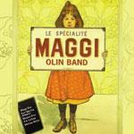 Maggi Olin Band: Le Sp
