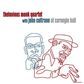 Thelonious Monk Quartet with John Coltrane: At Carnegie Hall