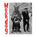 Moondog: The Viking Of Sixth Avenue