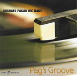 Michael Pagan Big Band: Pag's Groove