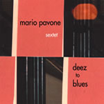 Mario Pavone: Deez to Blues