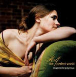 Madeleine Peyroux: Half the Perfect World