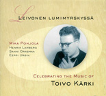 "Read ""Leivonen Lumimyrskyssa - Celebrating The Music Of Toivo Karki"" reviewed by"