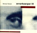 Errorkoerper III