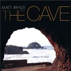 Matt Renzi: The Cave