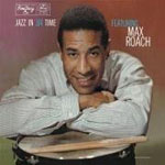Max Roach: Jazz in 3/4 Time