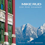 Album Live From Lotusland by Mike Rud