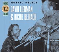 Dave Liebman/Richie Beirach: Mosaic Select: Liebman & Bierach