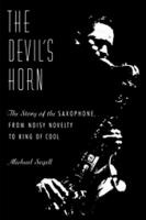 "Read ""The Devil's Horn: The Story of the Saxophone"""