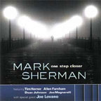 Mark Sherman: One Step Closer