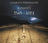 Album Twi-Life by Marcus Strickland